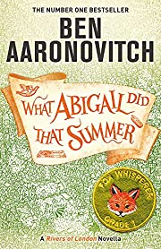 What Abigail did that summer de Ben…