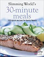 Slimming World 30-Minute Meals by Slimming…