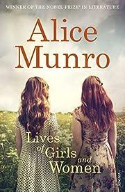 Lives of girls and women von Alice Munro