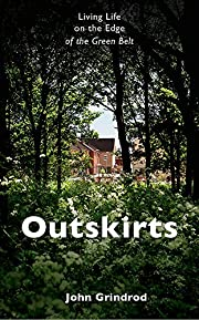 Outskirts : living life on the edge of the…