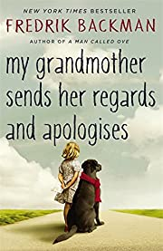 My Grandmother Sends Her Regards and…