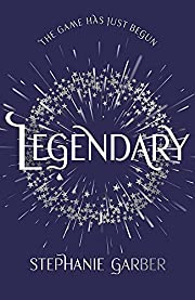 Legendary – tekijä: Stephanie Garber