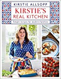 Kirstie's Real Kitchen: Simple recipes for modern families Book