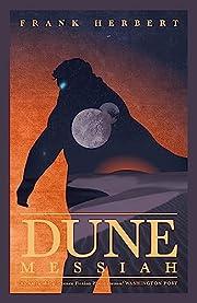 Dune Messiah (Dune 2) – tekijä: Frank…