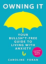 Owning it: Your Bullsh*t-Free Guide to…