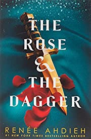 The Rose and the Dagger: The Wrath and the…