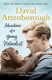 Adventures of a Young Naturalist: SIR DAVID…
