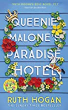 Queenie Malone's Paradise Hotel by Ruth…