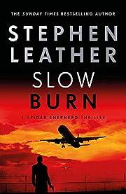 Slow Burn (The Spider Shepherd Thrillers) de…