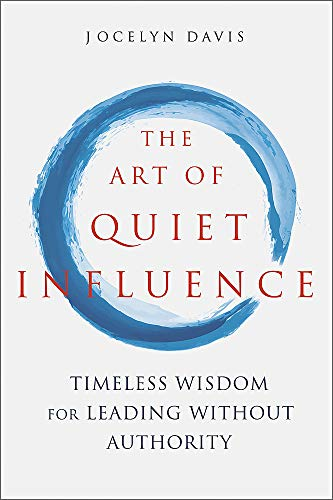 The Art of Quiet Influence