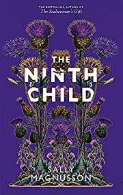 The Ninth Child: The new novel from the…