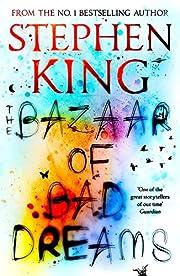 The Bazaar of Bad Dreams von Stephen King
