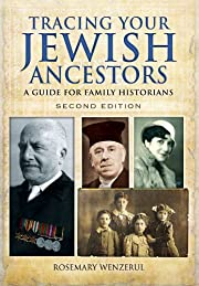 Tracing Your Jewish Ancestors: A Guide For…