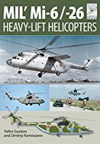 MIL' Mi-6/-26 : heavy-lift helicopters by…
