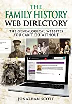 The Family History Web Directory: The…