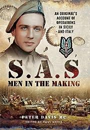 SAS - Men in the Making: An Original's…