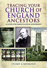 Tracing Your Church of England Ancestors: A…