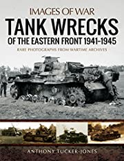 Tank Wrecks of the Eastern Front…