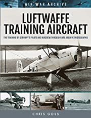 Luftwaffe Training Aircraft: The Training of…