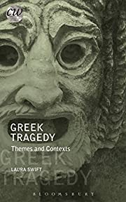 Greek Tragedy: Themes and Contexts…
