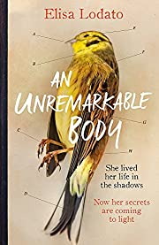 An Unremarkable Body: A stunning literary…