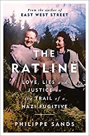 The Ratline: Love, Lies and Justice on the…