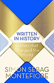 Written in History: Letters that Changed the…