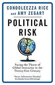 Political Risk: Facing the Threat of Global…