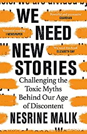 We Need New Stories: Challenging the Toxic…