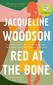 Red at the Bone: Longlisted for the…