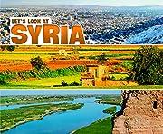 Let's Look at Syria (Pebble Plus: Let's Look…