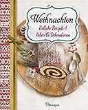 Weihnachten - Festliche Rezepte & liebevolle…