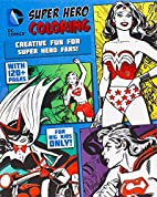 DC Comics Super Hero Coloring by Parragon