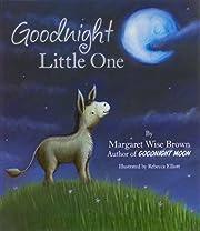 Goodnight Little One av Margaret Wise Brown