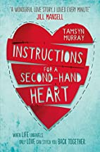 Instructions for a Second-hand Heart by…