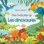 Les dinosaures - Mon livre pop-up by Fiona…