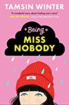 Being Miss Nobody by Tamsin Winter