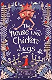 TheHouse with Chicken Legs