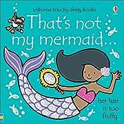 Thats Not My Mermaid – tekijä: Fiona Watt