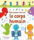 Mon premier livre sur le corps humain