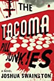 The Tacoma Pill Junkies