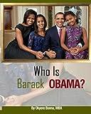 Who is Barack Obama? / by Okyere Bonna