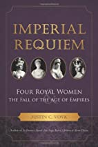 Imperial Requiem: Four Royal Women and the…