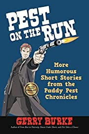 Pest On The Run: More Humorous Short Stories…