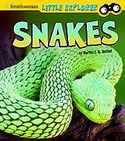 Snakes (Little Scientist) de Martha…
