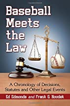 Baseball Meets the Law: A Chronology of…