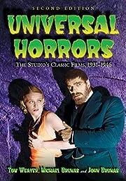 Universal Horrors: The Studio's Classic…