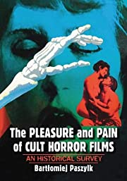 The Pleasure and Pain of Cult Horror Films:…