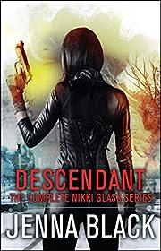 Descendant: The Complete Nikki Glass Series…