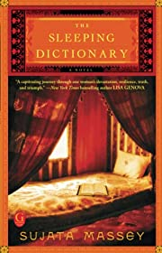 The Sleeping Dictionary av Sujata Massey
